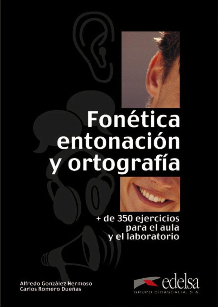 Fonetica entonacion y ortografia
