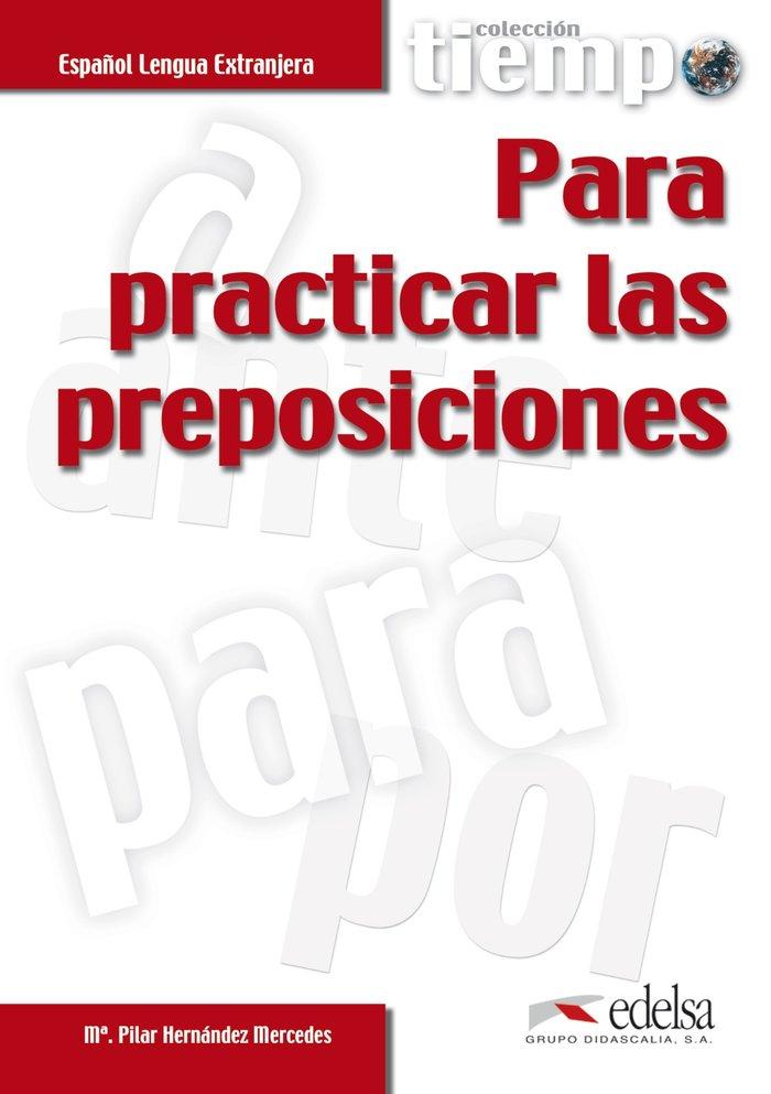 Tiempo para practicar preposiciones