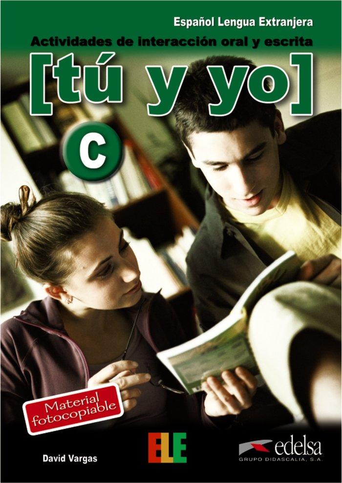 Tu y yo (c) actividades interaccion oral escrita