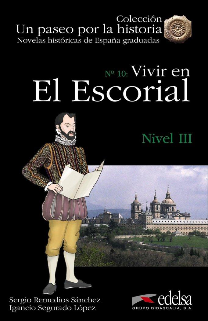 Vivir en el escorial iii
