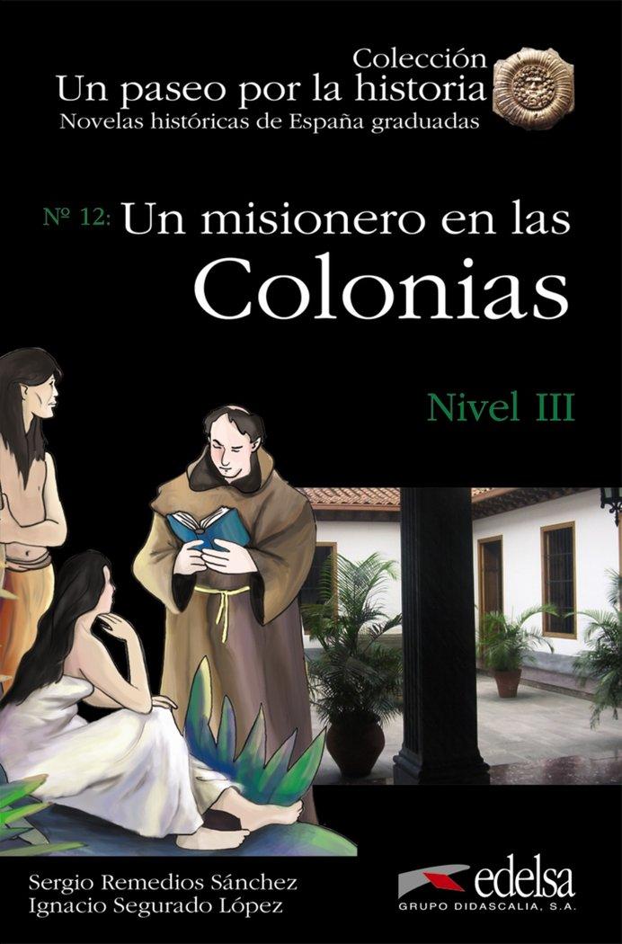 Un misionero en las colonias iii