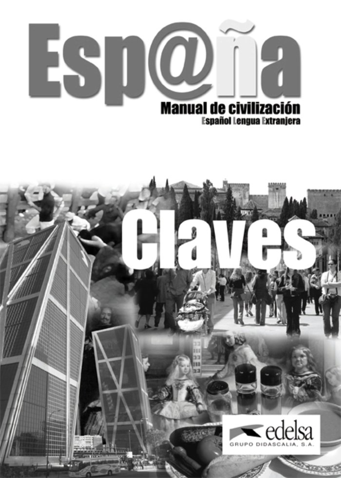 España manual de civilizacion claves