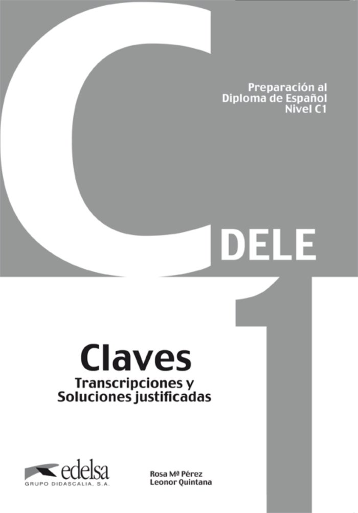 Dele c1 claves transcripciones y soluciones justificadas