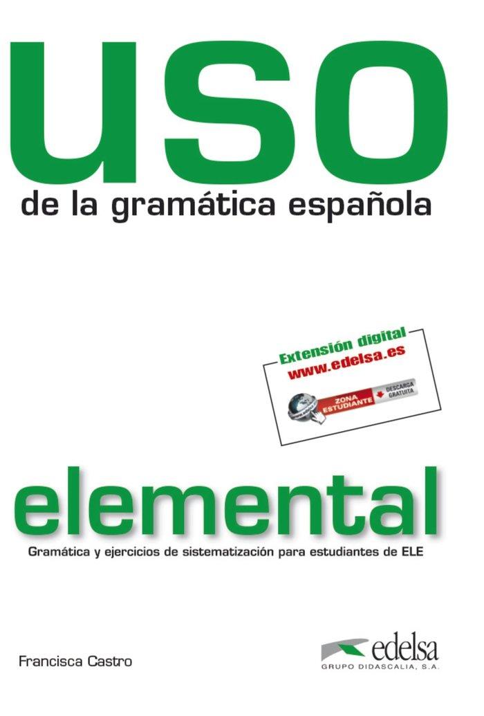 Uso gramatica espaÑola elemental