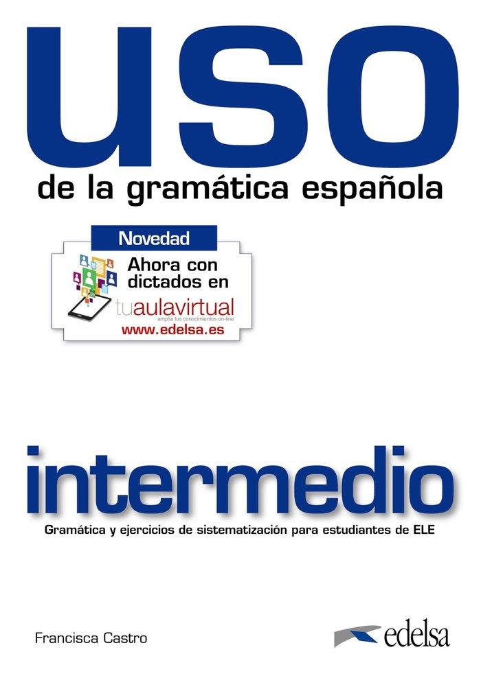 Uso gramatica espaÑola intermedio 10