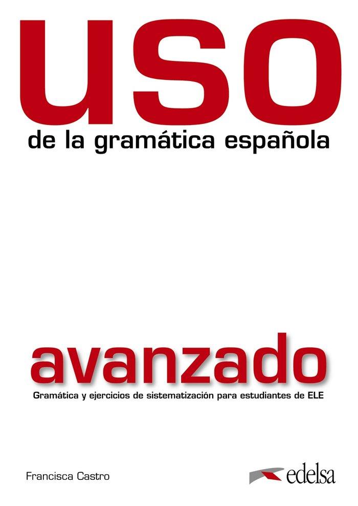 Uso gramatica espaÑola (avanzado)