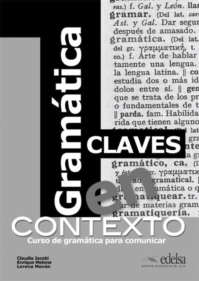 Gramatica en contexto curso de gramatica para comunicar