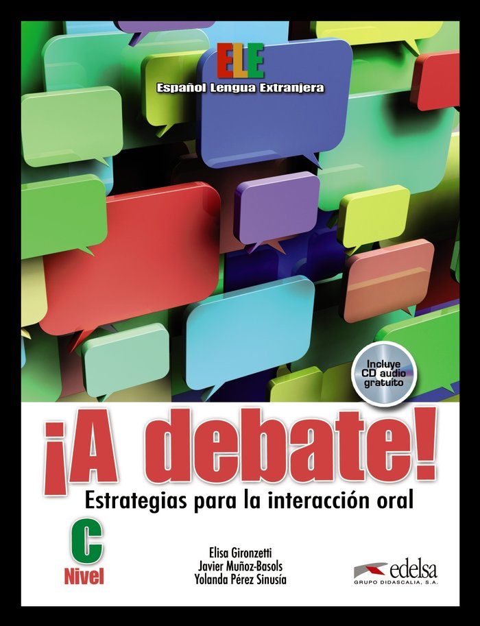 Debate,a nivel c libro alumno+cd