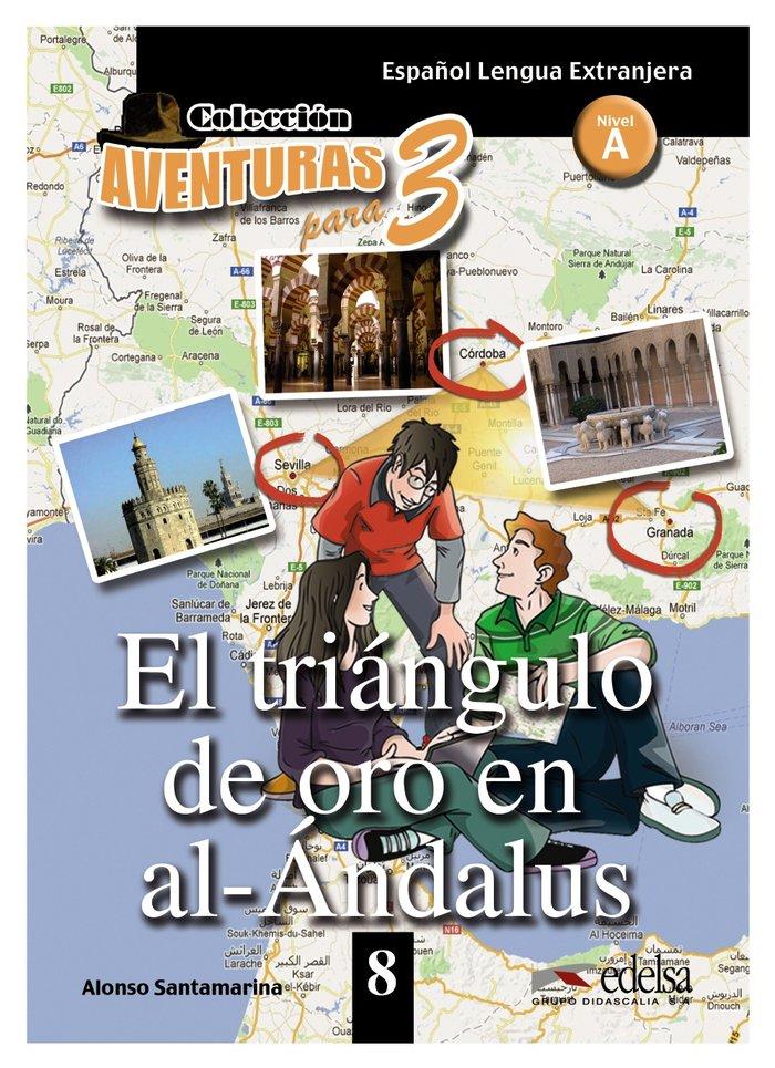 Triangulo de oro en al andalus aventuras para tres nive