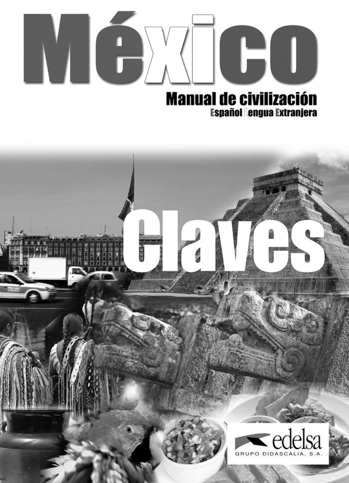 Mexico manual de civilizacion claves
