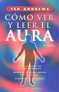 Como ver y leer el aura