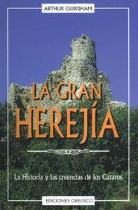 Gran herejia, la