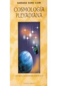 Cosmologia pleyadiana una nueva cosmologia