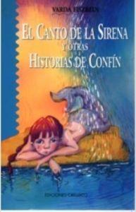 Canto de la sirena y otras historias de confin