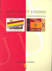 Sine ira et studio. ejercicios de critica historiografica