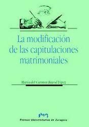 Modificacion de las capitulaciones  matrimoniales,la