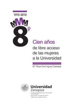 Cien años de libre acceso de las mujeres a la universidad