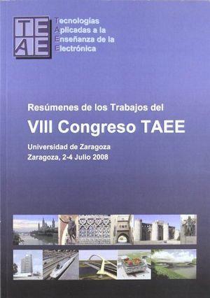 Resumenes de los trabajos del viii congreso taee. universida