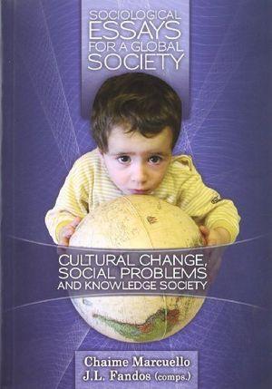 Sociological essays for a global society