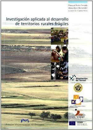 Investigacion aplicada al desarrollo de territorios rurales