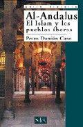 Al andalus islam y los pueblos ibericos