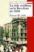 Vida cotidiana en la barcelona de 1900,la