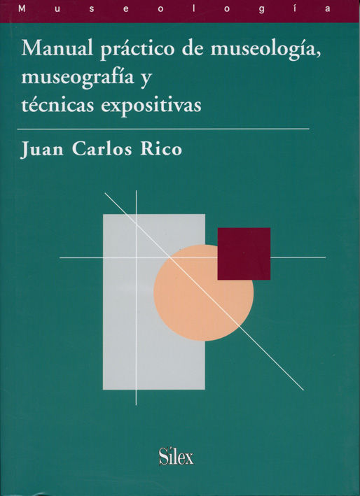 Manual practico museologia museografia tecnicas expositivas