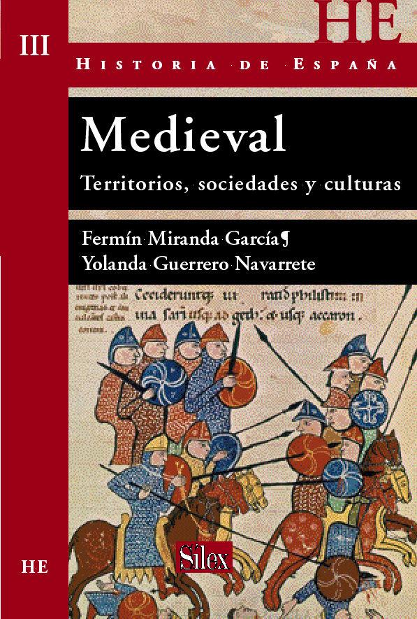 Ha.españa medieval territorios sociedades y cultura