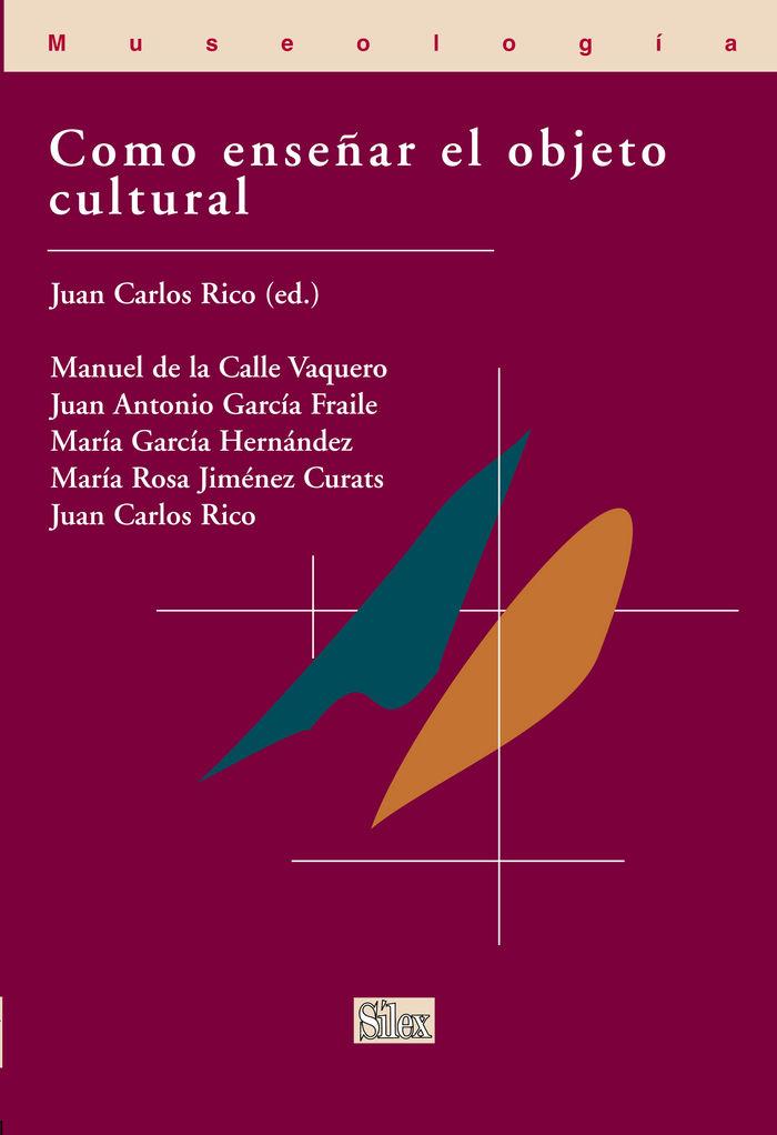 Como enseñar el objeto cultural