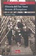 Historia del pais vasco durante el franquismo