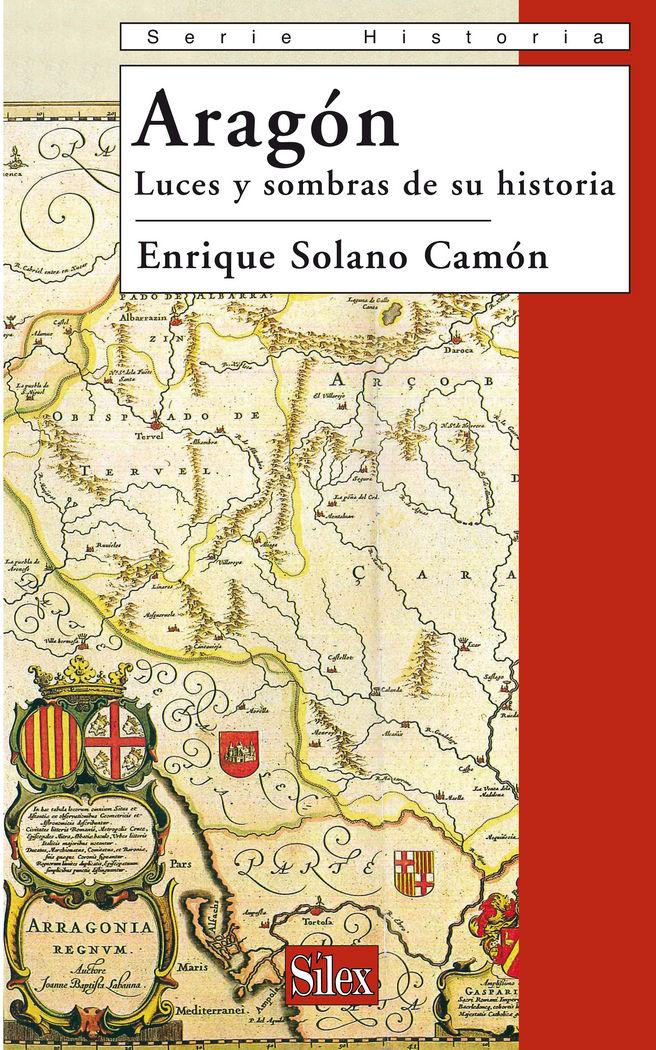 Aragon. luces y sombras de su historia