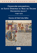 Coleccion diplomatica de santo domingo el real de toledo