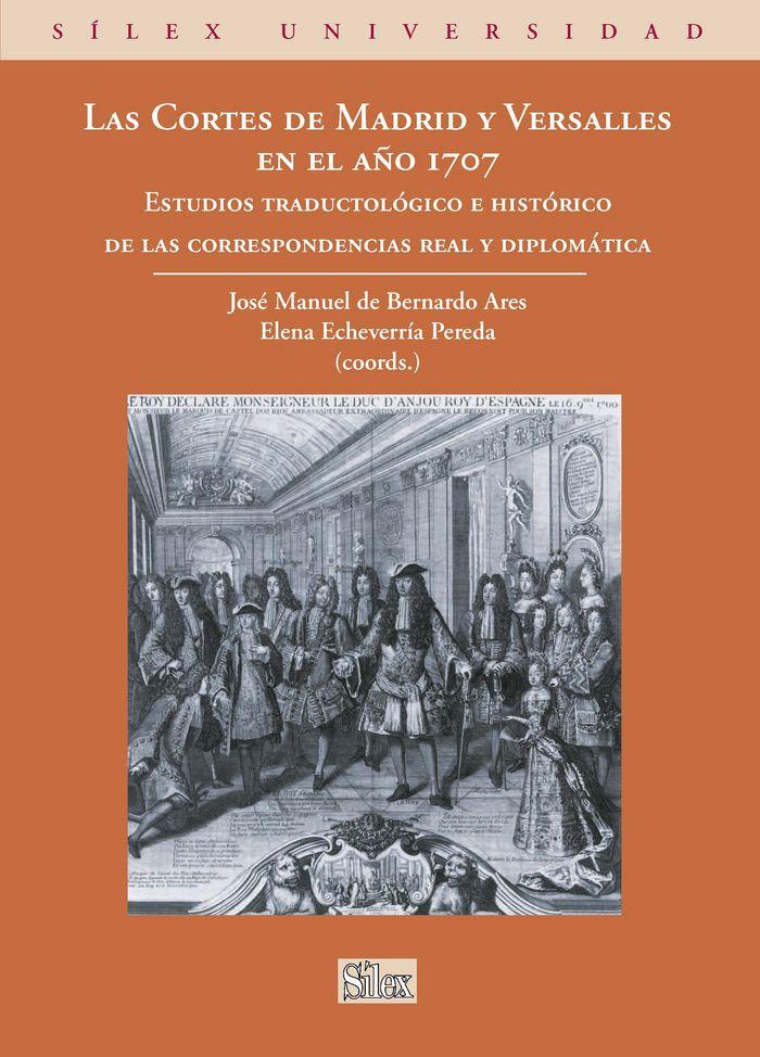Cortes de madrid y versalles en el año 1707,las