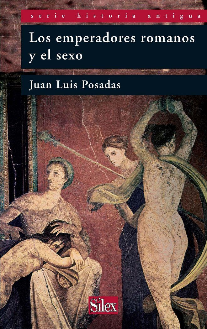 Emperadores romanos y el sexo, los
