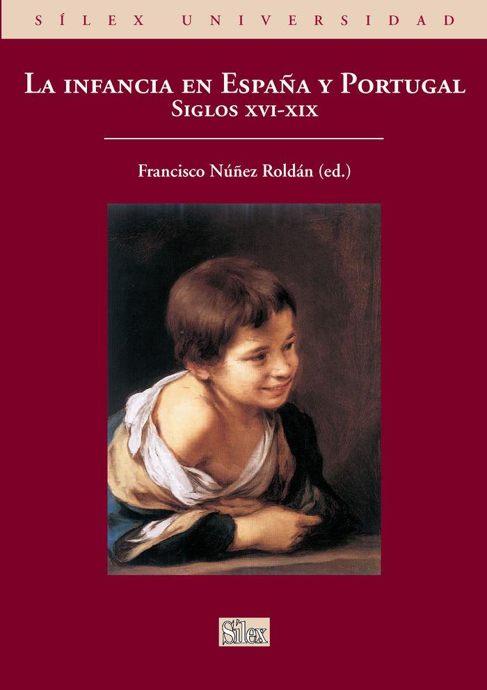 Infancia en españa y portugal. siglos xvi-xix,la