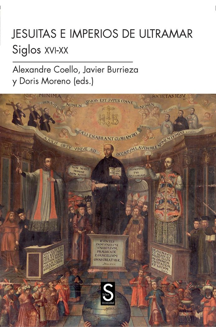 Jesuitas en imperios de ultramar. siglos xvi-xx,los
