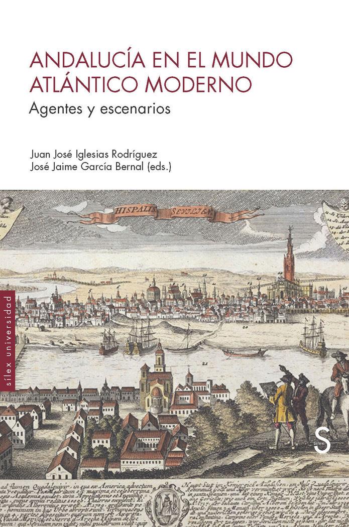 Andalucia en el mundo atlantico moderno ciudades y redes