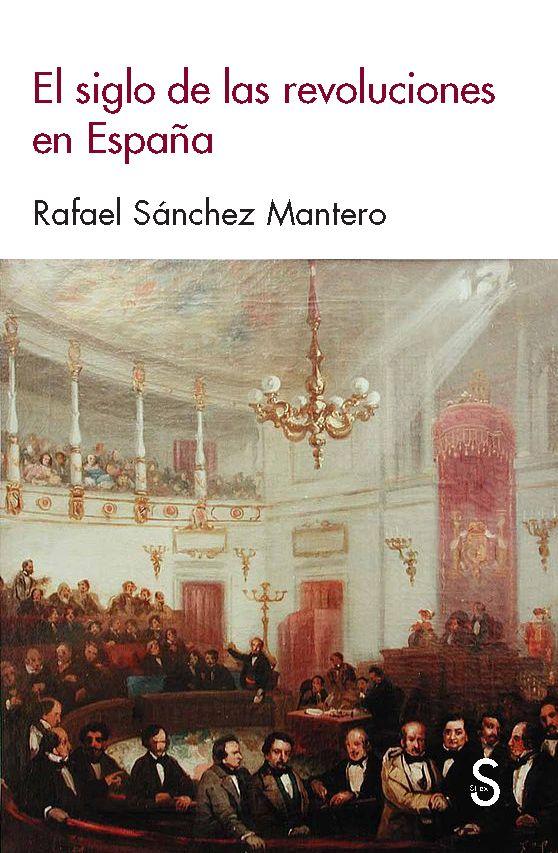 Siglo de las revoluciones en españa,el