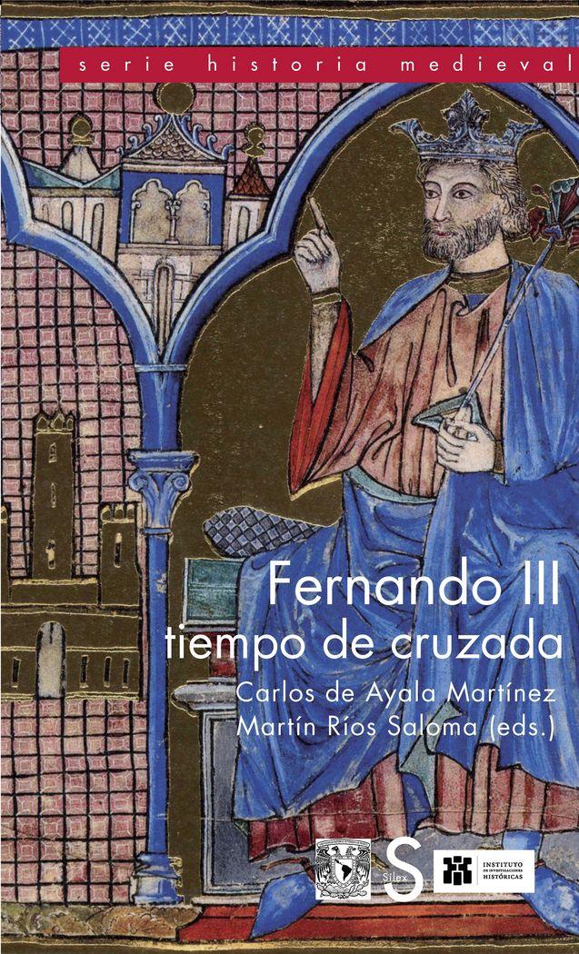 Fernando iii, tiempo de cruzada