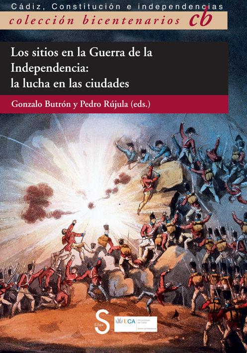 Sitios en la guerra de la independencia,los