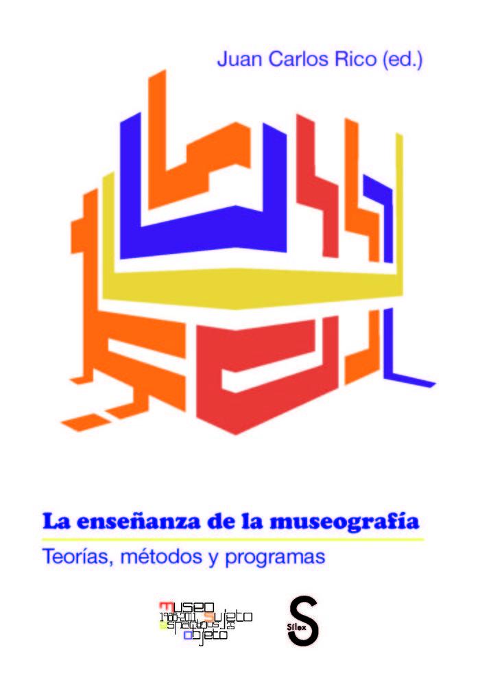 Enseñanza de la museografia. teorias, metodos y programas,la