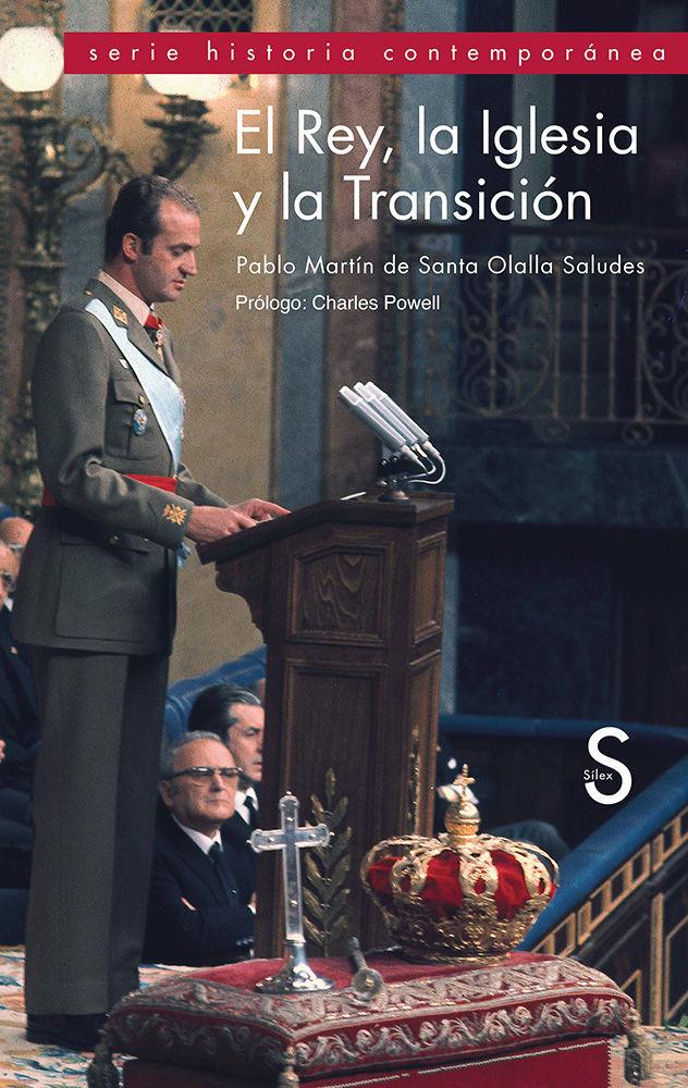 Rey la iglesia y la transicion, el