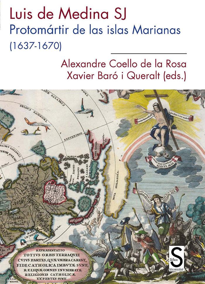 Luis de medina s j protomartir de las islas marianas 1637