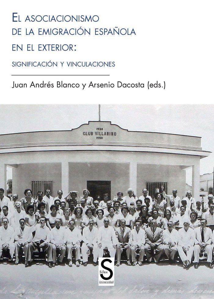 Asociacionismo de la emigracion española en el exterior: sig