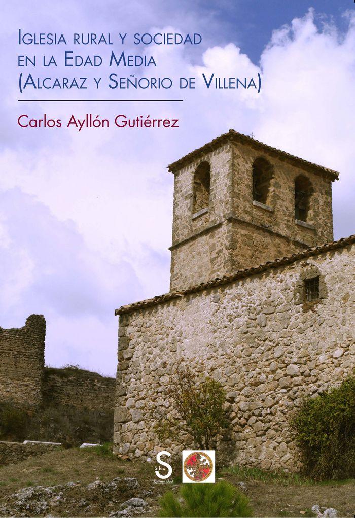 Iglesia rural y sociedad en la edad media