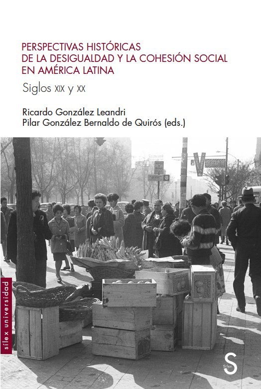 Perspectivas historicas de la desigualdad y la cohesion soci