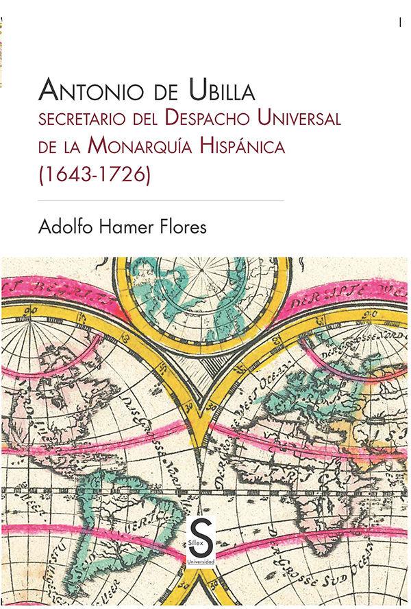 Antonio de ubilla secretario del despacho universal de la