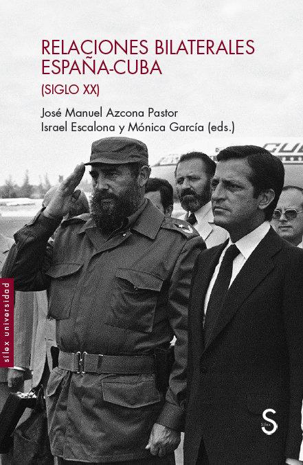 Relaciones bilaterales espa-a-cuba siglo xx