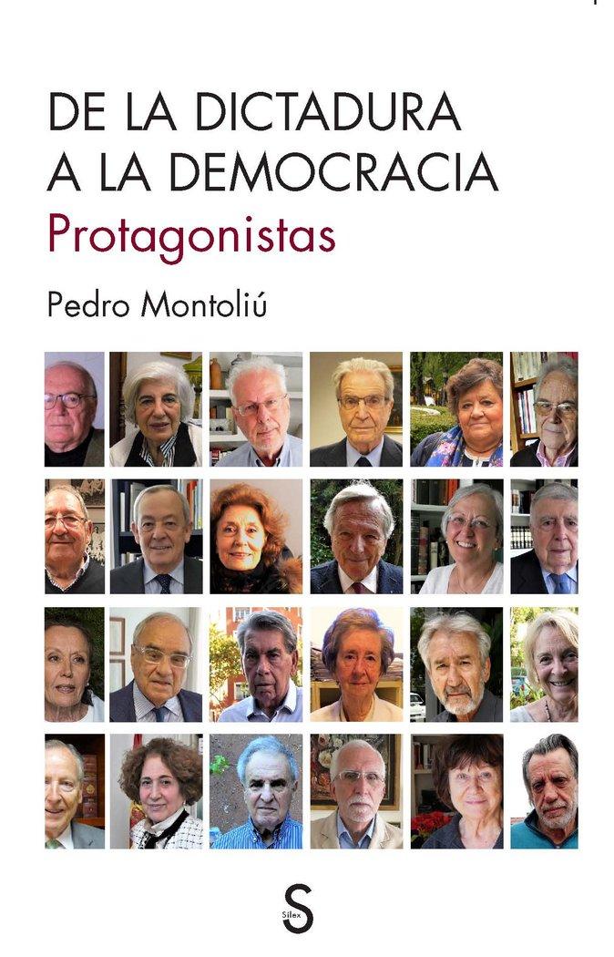 De la dictadura a la democracia. protagonistas