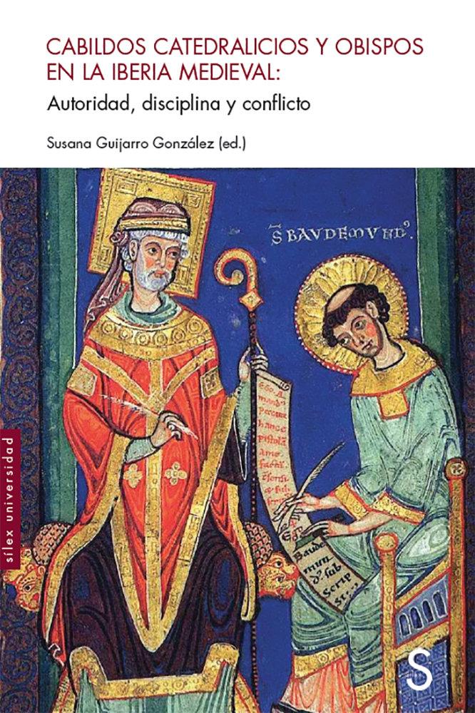 Cabildos catedralicios y obispos en la iberia medieval